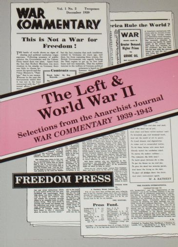 The Left & World War II - Selections from the Anarchist Journal War Commentary 1939-1943